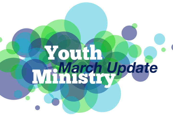 Youth Ministry in March 6