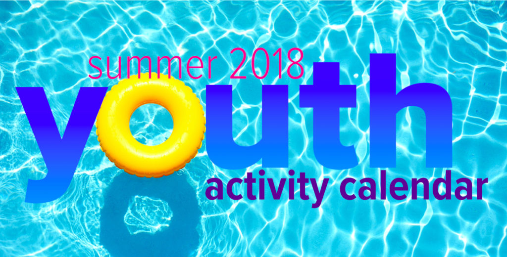 summer 2018 youth activity calendar