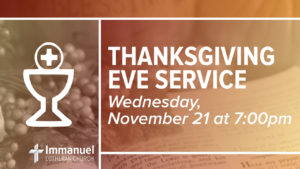 Thanksgiving Eve Service Immanuel Lutheran Church Joplin Missouri