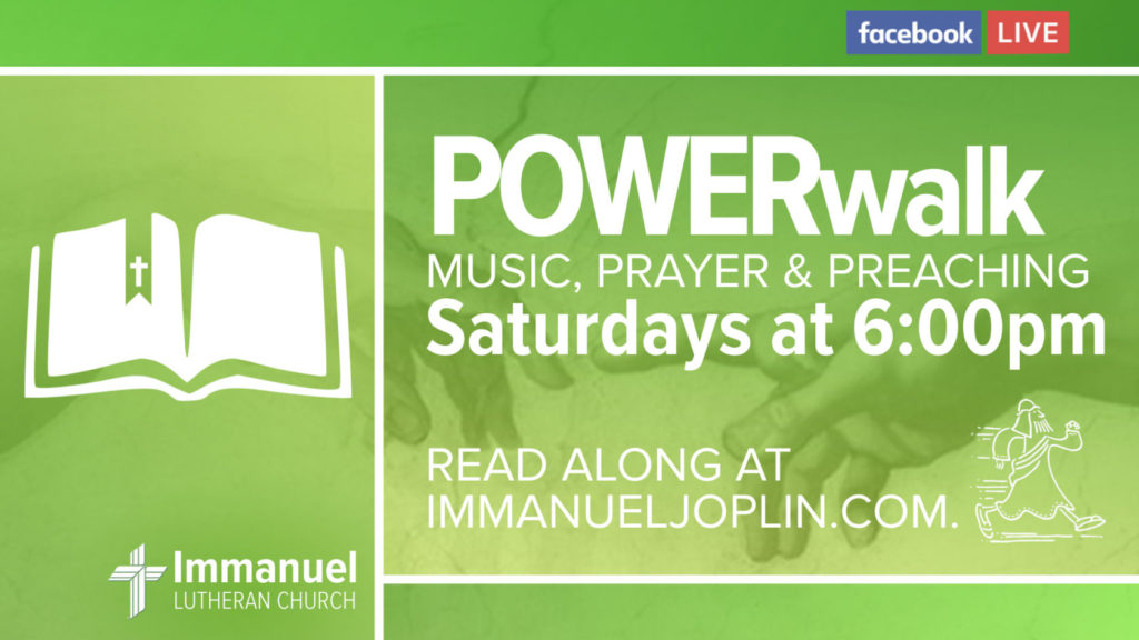 power walk saturday worship service music prayer preaching genesis immanuel lutheran church joplin missouri