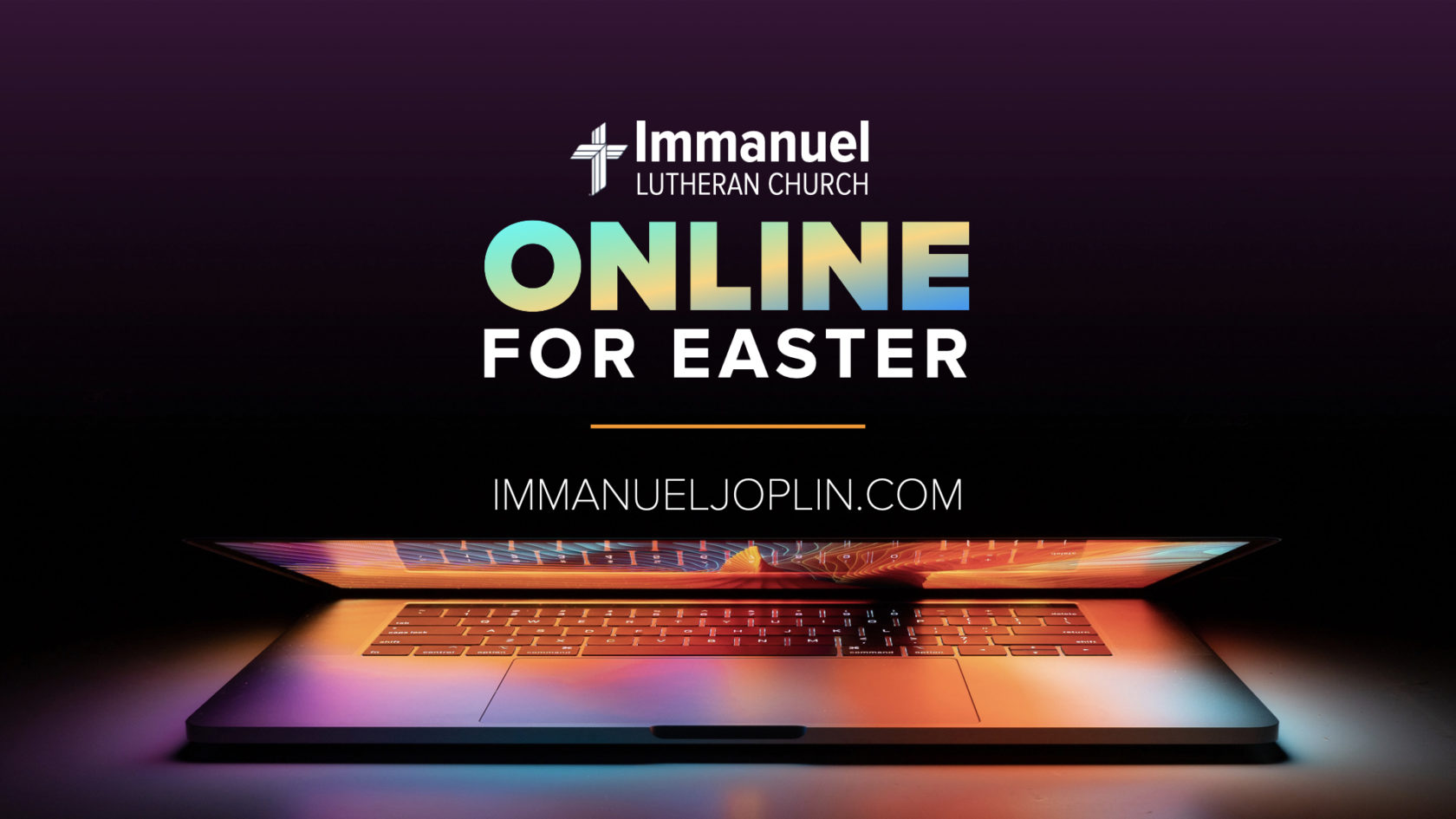 ONLINE for Easter. Immanuel Lutheran Church LCMS. Joplin, Missouri. immanueljoplin.com