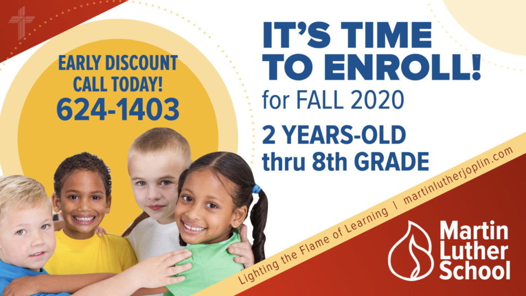 Martin Luther School Joplin Missouri. Enroll for Fall 2020. 2 years old through 8th grade. Call 417-624-1403.