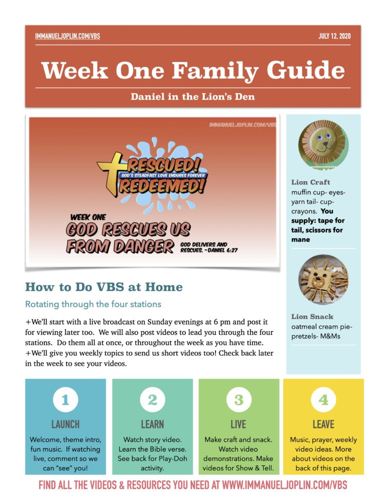 VBS At Home Week One Family Guide. God Rescues Us From Danger. Immanuel Lutheran Church LCMS. Joplin, Missouri.