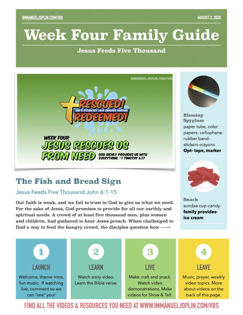 VBS At Home Week Four Family Guide. Jesus Rescues Us From Need.