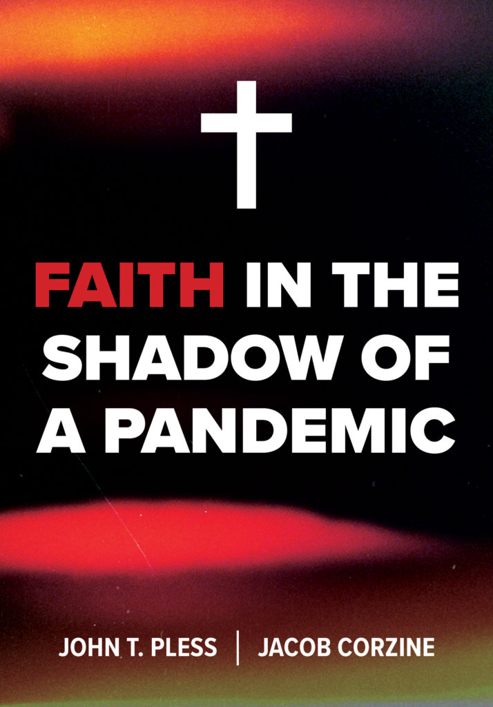 Faith in the shadow of a pandemic. Pless and Corzine.
