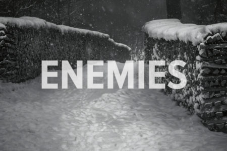Enemies. God With Us December 16 Advent Devotion. Immanuel Lutheran Church LCMS. Joplin Missouri.