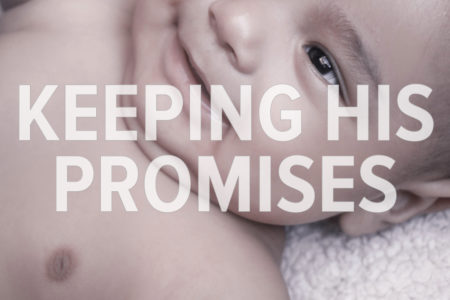 Keeping His Promises. God With Us Advent Devotion. Immanuel Lutheran Church LCMS. Joplin Missouri.