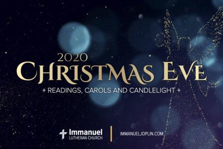 Christmas Eve Candlelight Service. Reading, Carols and Candlelight. Immanuel Lutheran Church LCMS. Joplin Missouri.