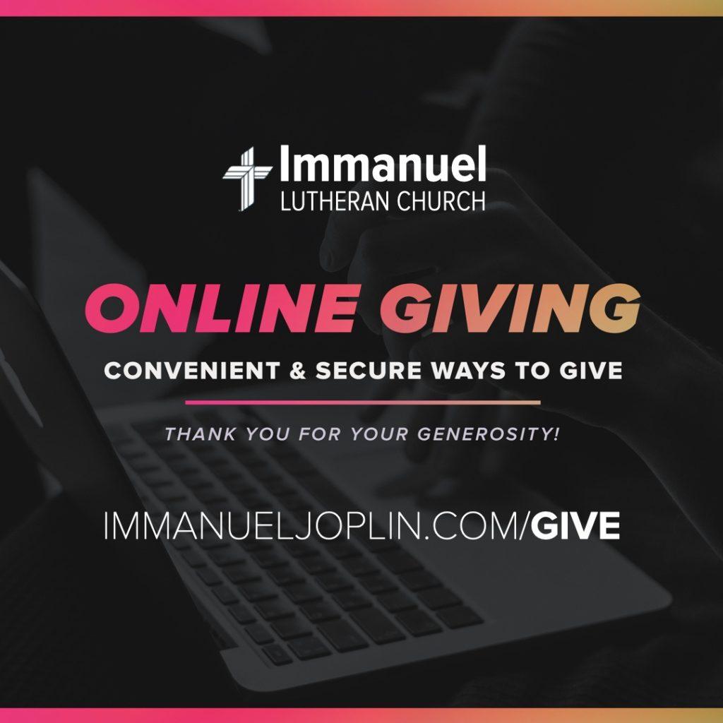 online giving. immanuel lutheran church lcms. joplin missouri.