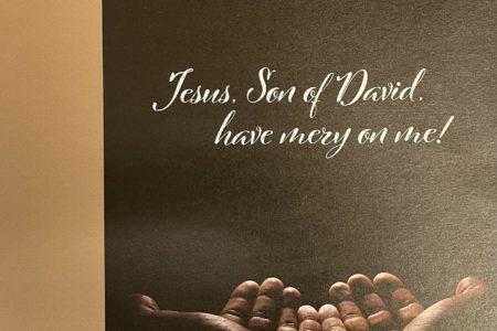 Jesus Son of David have mercy on me. Pentecost 22 bulletin cover. Immanuel Lutheran Church LCMS. Joplin Missouri.